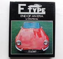 E TYPE End Of An Era. (Harvey 1977)